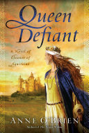 Queen Defiant by Anne O'Brien