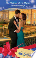The Mistress of His Manor  Mills   Boon Modern