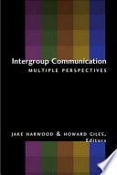 Intergroup Communication