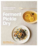 Ferment  Pickle  Dry