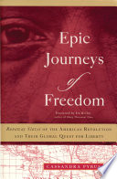 Epic Journeys Of Freedom : by insisting that slaves stand...