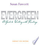 Evergreen  A Guide to Writing with Readings  Compact Edition