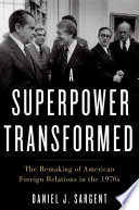 A Superpower Transformed : in the 1970s. this was...