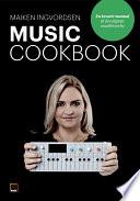 Music Cookbook - en kreativ manual til den digitale musikbranche