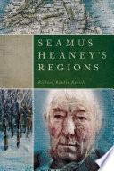 Seamus Heaney   s Regions