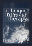 download ebook techniques in prayer therapy pdf epub