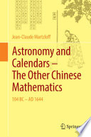 Astronomy and Calendars – The Other Chinese Mathematics