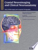 Cranial Neuroimaging and Clinical Neuroanatomy