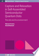 Capture and Relaxation in Self Assembled Semiconductor Quantum Dots