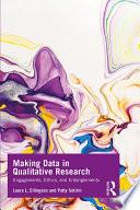 Making Data In Qualitative Research