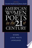 American Women Poets In The 21st Century book