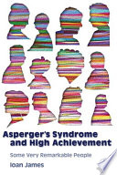 Asperger s Syndrome and High Achievement