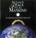 We Came in Peace for All Mankind