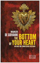 The Bottom of Your Heart  Inferno for Commissario Ricciardi Naples Prepares For One Of Its Most Important