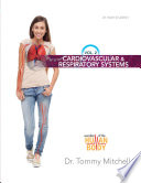 Introduction to Anatomy   Physiology Volume 2  Cardiovascular and Respiratory Systems