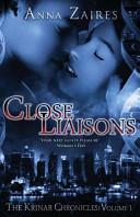 Close Liaisons