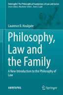 Philosophy, Law and the Family