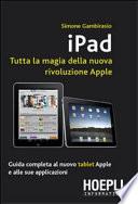 Ipad  Tutta la magia della nuova rivoluzione Apple