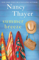 Summer Breeze : of unlikely friendship during a summer on new...