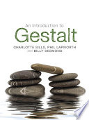 An Introduction To Gestalt : concepts of gestalt and systematically demonstrates...