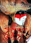 Spirit Quest Native American Indian Legends Stories and Fables