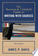 The Rowman   Littlefield Guide to Writing with Sources
