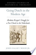 Going Dutch in the Modern Age