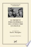 illustration Le moment philosophique des années 1960 en France