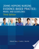 JOHNS HOPKINS NURSING EVIDENCE BASED PRACTICE  THIRD EDITION  MODEL   GUIDELINES