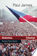 Globalism  Nationalism  Tribalism
