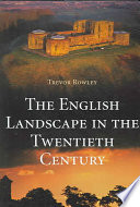 The English Landscape in the Twentieth Century