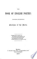 The Book of English Poetry  With Critical and Biographical Sketches of the Poets   With Plates  Including Portraits   Book PDF