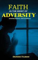Faith In The Midst Of Adversity