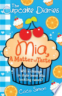 The Cupcake Diaries  Mia  a Matter of Taste