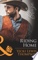 Riding Home  Mills   Boon Blaze   Sons of Chance  Book 18