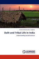 Dalit and Tribal Life in India