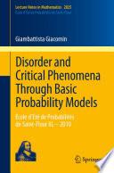 Disorder and Critical Phenomena Through Basic Probability Models