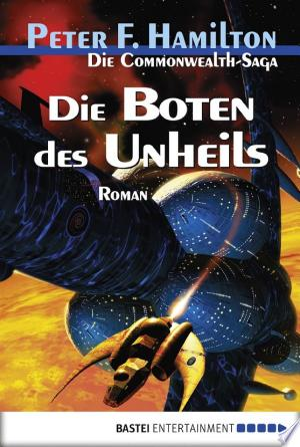 Die Boten des Unheils: Die Commonwealth-Saga - ISBN:9783838751535