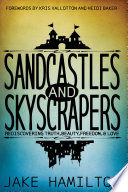 Sandcastles and Skyscrapers
