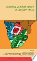 Building a Common Future in Southern Africa