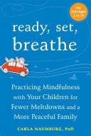 Ready, Set, Breathe Inevitable Meltdowns? Ready Set Breathe Will Show You