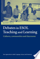 Debates in ESOL Teaching and Learning