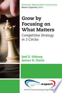 Grow By Focusing On What Matters book