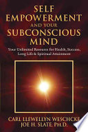 Ebook Self Empowerment and Your Subconscious Mind Epub Carl Llewellyn Weschcke,Joe H. Slate Apps Read Mobile