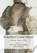 Schubert S Late Music