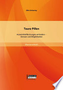 Teure Pillen: Arzneimittelfälschungen verhindern - Grenzen und Möglichkeiten