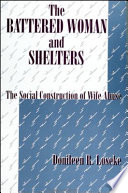 The Battered Woman and Shelters