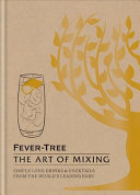 Fever Tree  The Art of Mixing