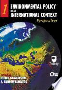 Environmental Policy In An International Context book