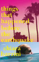Things That Happened Before the Earthquake by Chiara Barzini